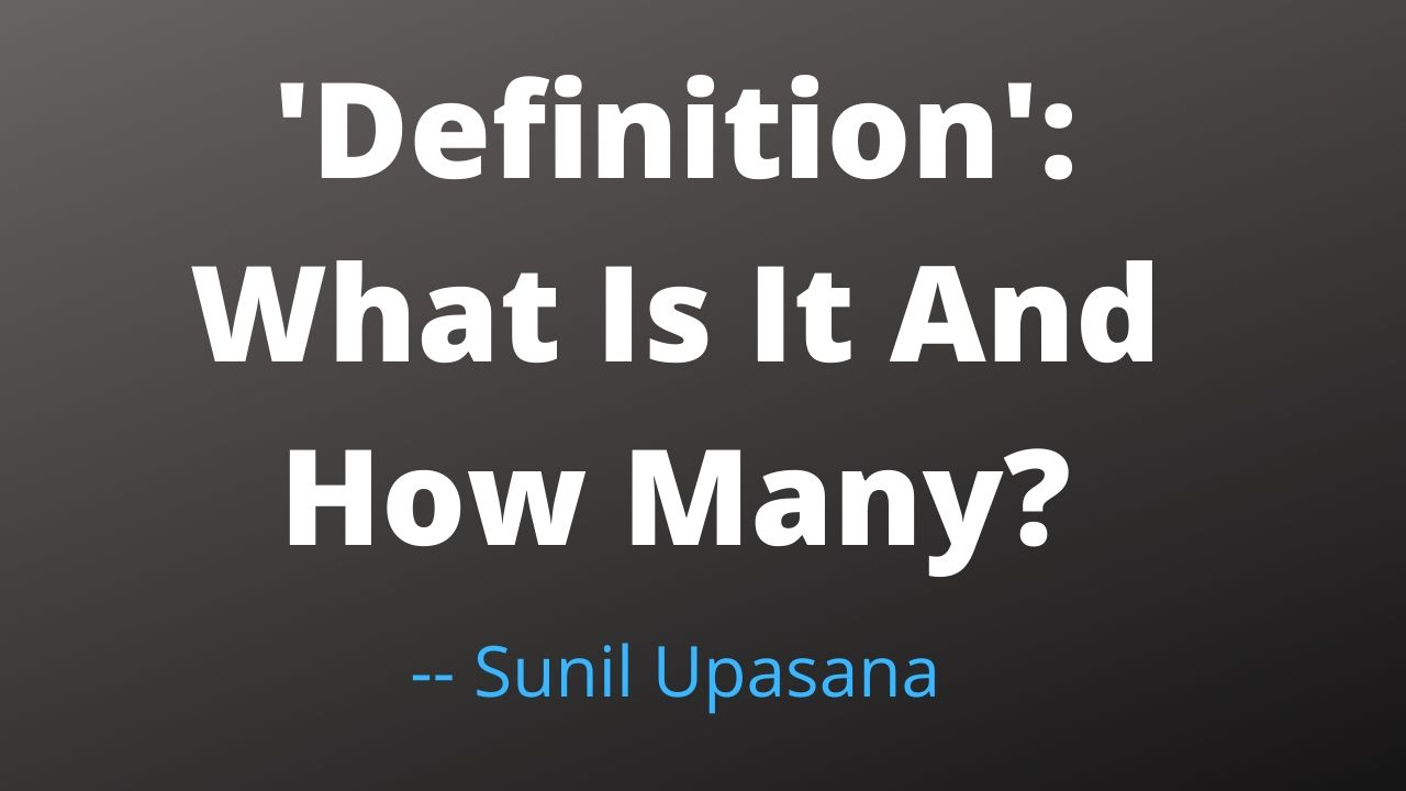 Definition — What Is Its Meaning In Indian Philosophy